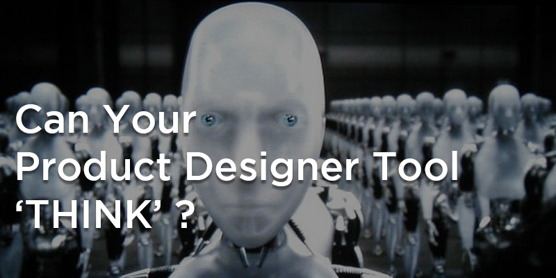 can your product designer tool think?