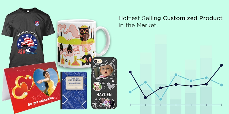 Hottest Selling Customized Product in the Market