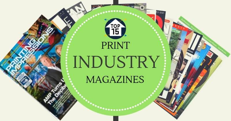 Top 15 Print Industry Magazines Around the World