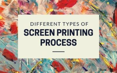 Different Types of Screen Printing Process